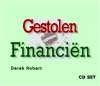 CD set - Gestolen financien met Derek Robert