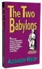 Book - The Two Babylons - by Alexander Hislop