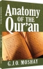 Book - Anatomy of the Quran by G.J.O. Moshay