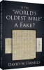 Book - Is the World's Oldest Bible a Fake? by David W. Daniels